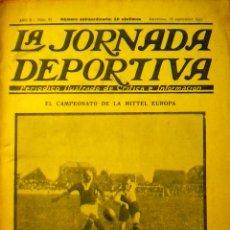Coleccionismo deportivo: LA JORNADA DEPORTIVA Nº 61 1922 CAMPEONATO MITTEL EUROPA F.C. NUREMBERG SPARTA PRAGA JANDA TRAG. Lote 71754831