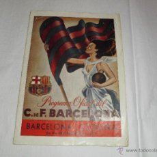 Coleccionismo deportivo: PROGRAMA OFICIAL DEL FUTBOL CLUB BARCELONA,DEL 1948. Lote 50403337