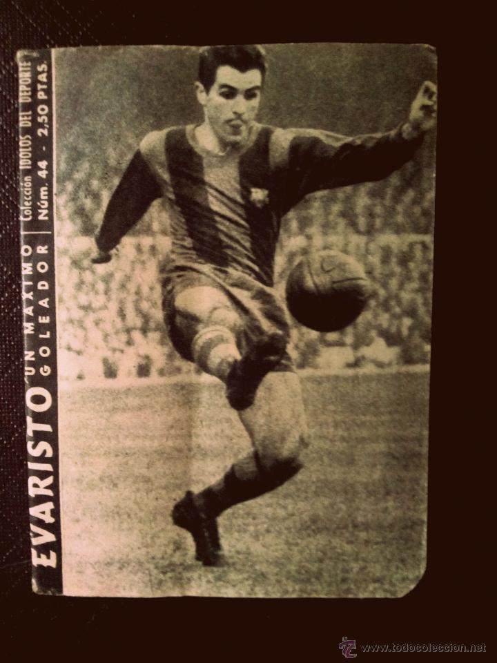 NÚMERO 44 COLECCIÓN IDOLOS DEL DEPORTE EVARISTO (Coleccionismo Deportivo - Revistas y Periódicos - otros Fútbol)