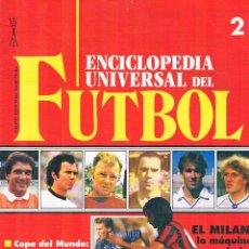 Coleccionismo deportivo: ENCICLOPEDIA UNIVERSAL DEL FUTBOL FASCÍCULO 2 CONTRAPORTADA PÓSTER DEL FÚTBOL CLUB BARCELONA 1991. Lote 50701432