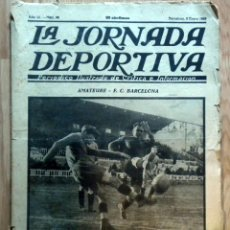 Coleccionismo deportivo: LA JORNADA DEPORTIVA SPAIN NEWS PAPER FOOTBALL 1923 AMATEURE F.C. BARCELONA F.C. NUREMBERG M.T.K.. Lote 50739997