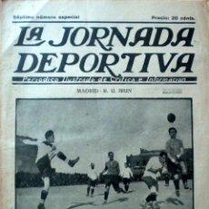 Coleccionismo deportivo: LA JORNADA DEPORTIVA SPAIN NEWSPAPER FOOTBALL 1922 REAL MADRID R.U. IRUN F.C. BARCELONA SPORTING. Lote 50740028