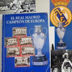 Coleccionismo deportivo: EL REAL MADRID CAMPEÓN DE EUROPA ABC COMPLETO FÚTBOL DEPORTE CAMPEONES COPAS COPA LIBRO HISTORIA 37. Lote 50755708