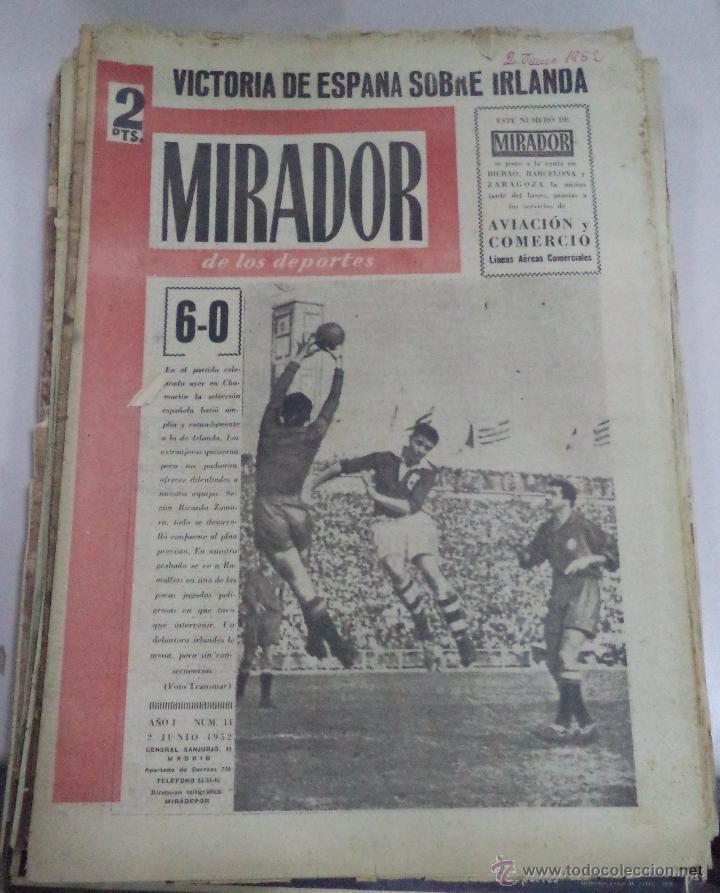 MIRADOR DE LOS DEPORTES. AÑO I. Nº 14. 2 JUNIO 1952. VICTORIA ESPAÑA SOBRE IRLANDA. LEER (Coleccionismo Deportivo - Revistas y Periódicos - otros Fútbol)