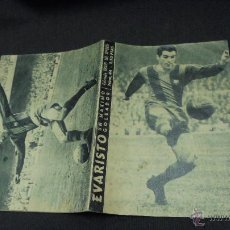 Coleccionismo deportivo: COLECCION IDOLOS DEL DEPORTE - Nº 44 - EVARISTO UN MAXIMO GOLEADOR. Lote 50941684