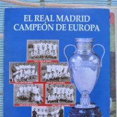 Coleccionismo deportivo: COLECCIONABLE ABC REAL MADRID CAMPEON DE EUROPA. COMPLETO. 37 FASCICULOS.. Lote 50945234