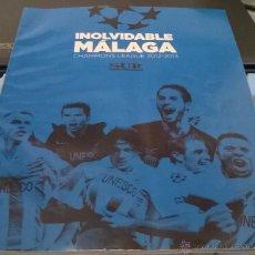 Coleccionismo deportivo: REVISTA DIARIO SUR. INOLVIDABLE MALAGA. CHAMPIONS LEAGUE 2012-13.. Lote 50947495