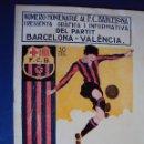 Coleccionismo deportivo: (F-0843)NUMERO HOMENATGE AL F.C.BARCELONA I RESSENYA DEL PARTIT BARCELONA-VALENCIA,AÑOS 20. Lote 57673367