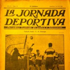 Coleccionismo deportivo: LA JORNADA DEPORTIVA Nº 28 1922 TUFNELL PARK C.D. EUROPA F.C. BARCELONA CROOK. Lote 71754654