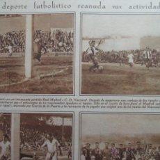 Coleccionismo deportivo: RECORTE 1930 - REAL MADRID CONTRA C.D. NACIONAL 'GOALS' DE GARCIA DE LA PUERTA . Lote 51128024
