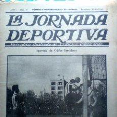 Coleccionismo deportivo: LA JORNADA DEPORTIVA SPANISH FOOTBALL NEWSPAPER 1922 F.C. BARCELONA SPORTING DE GIJON ZAMORA PLANAS. Lote 51163439