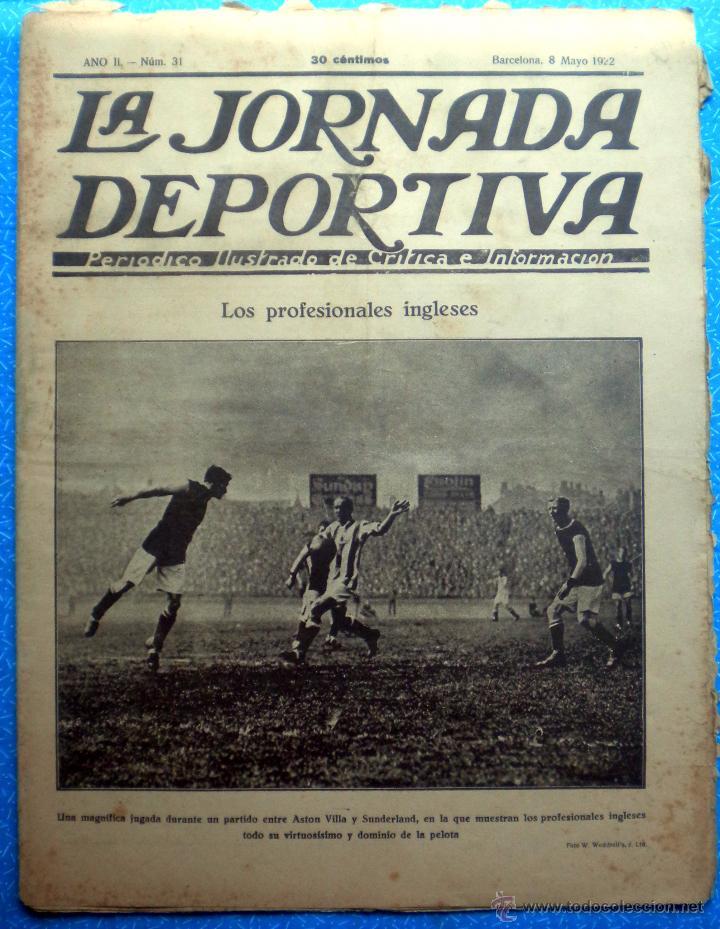 c2c9c534b654 LA JORNADA DEPORTIVA SPANISH FOOTBALL NEWSPAPER 1922 TUFNELL PARK CROOK  TOWN F.C. BARCELONA