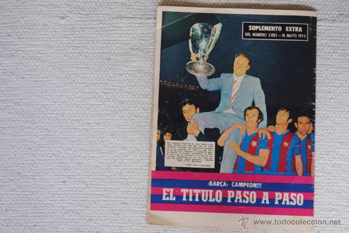 Coleccionismo deportivo: DIARIO DICEN CAMPEON DE COPA 1974 - Foto 14 - 51508127