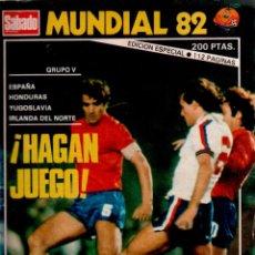 Coleccionismo deportivo: SABADO GRAFICO MUNDIAL 82 ¡¡¡HAGAN JUEGO!!!. Lote 51533186