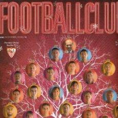 Coleccionismo deportivo: Nº 14 - FOOTBALL CLUB. REVISTA OFICIAL DEL SEVILLA FC. DICIEMBRE 2008.. Lote 51791227