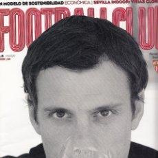 Coleccionismo deportivo: Nº 15 - FOOTBALL CLUB. REVISTA OFICIAL DEL SEVILLA FC. MARZO 2009.. Lote 51791271