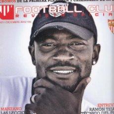 Coleccionismo deportivo: Nº 21 - FOOTBALL CLUB. REVISTA OFICIAL DEL SEVILLA FC. DICIEMBRE 2010.. Lote 51791361