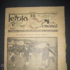 Coleccionismo deportivo: LA PELOTA SEMANAL - AÑO 1- NUM 6- 21 DICIEMBRE 1922 - (V- 3143). Lote 51925414