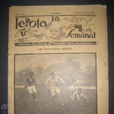 Coleccionismo deportivo: LA PELOTA SEMANAL - AÑO 1- NUM 4 - 7 DICIEMBRE 1922 - (V- 3144). Lote 51925569