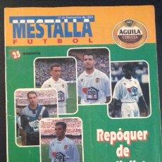 Coleccionismo deportivo: REVISTA DEL VALENCIA C.F. MESTALLA FUTBOL SEPTIEMBRE 1994 NUMERO Nº 25. Lote 51995155