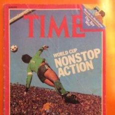 Coleccionismo deportivo: REVISTA COMPLETA TIME 26 JUNIO 1978 - ESPAÑA BRASIL - INGLES. Lote 52462414