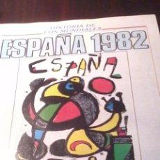 Coleccionismo deportivo: HISTORIA DE LOS MUNDIALES ESPAÑA 1982. COPA DEL MUNDO DE FUTBOL DONBALON. FASCICULOS. EST23B1. Lote 53272579