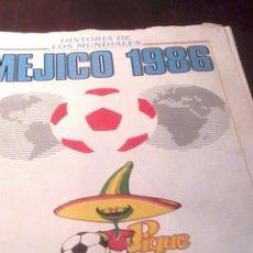 Coleccionismo deportivo: HISTORIA DE LOS MUNDIALES MEJICO 1986. DON BALON FASCICULO. EST23B1. Lote 53272613