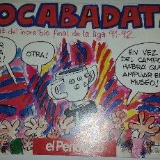 Coleccionismo deportivo: BOCABADATS -BARÇA FINAL DE LIGA 91-92 (HISTORIETAS DE OSCAR). Lote 53287962