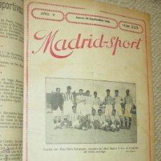 Coleccionismo deportivo: MADRID SPORT, REVISTA SEMANAL, AÑO 1920-1921 OLIMPIADA DE AMBERES, MUCHO FÚTBOL Y OTROS DEPORTES. Lote 53301420