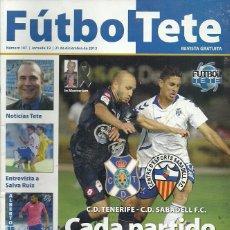 Coleccionismo deportivo: CE SABADELL.FUTBOL TETE.Nª 107.21/12/2013.CD TENERIFE.PÓSTER CENTRAL ALBERTO.ENTREVISTA SALVA RUIZ.. Lote 86851655