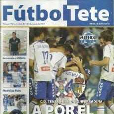 Coleccionismo deportivo: SD PONFERRADINA.FUTBOL TETE.Nª 112.23/3/2014.CD TENERIFE.PÓSTER CENTRAL QUIQUE RIVERO. Lote 53673953