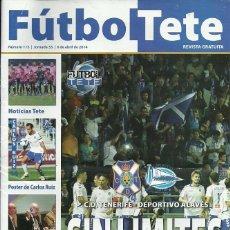 Coleccionismo deportivo: DEPORTIVO ALAVÉS.FUTBOL TETE.Nª 113.6/4/2014.CD TENERIFE.PÓSTER CENTRAL CARLOS RUIZ.. Lote 66768301