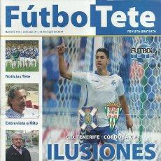 Coleccionismo deportivo: CÓRDOBA CF.FUTBOL TETE.Nª 116.18/5/2014.CD TENERIFE.PORTADA AYOZE PÉREZ.. Lote 53898880