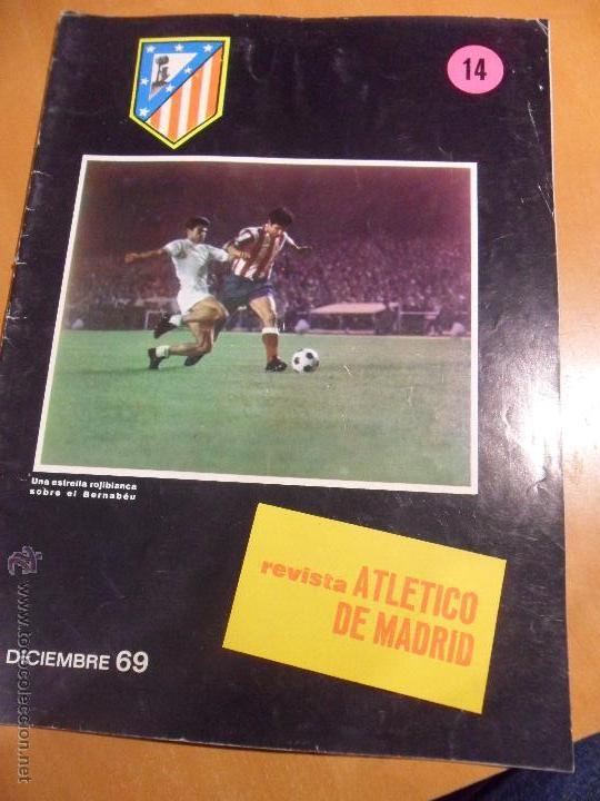 REVISTA ATLETICO DE MADRID. Nº 14. DICIEMBRE 69. (Coleccionismo Deportivo - Revistas y Periódicos - otros Fútbol)