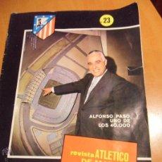 Coleccionismo deportivo: REVISTA ATLETICO DE MADRID. Nº 23. SEPTIEMBRE 70.. Lote 53704324