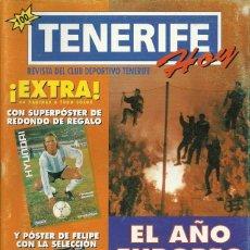 Coleccionismo deportivo: TENERIFE HOY.CD TENERIFE.10/6/1994.Nº 40.44 PÁGINAS.PÓSTER FELIPE MIÑAMBRES SELECCIÓN ESPAÑOLA.. Lote 53877616