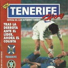 Coleccionismo deportivo: TENERIFE HOY.CD LOGROÑÉS.4/12/1994.Nº 47.40 PÁGINAS.PÓSTER DE CARLOS AGUILERA.CD TENERIFE.. Lote 194892007