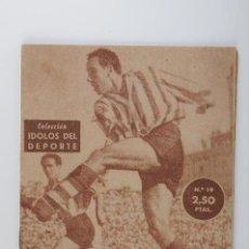 Coleccionismo deportivo: ANTIGUA REVISTA DE FUTBOL IDOLOS DEL DEPORTE Nº 19 ZARRA AÑO 1958. Lote 53911866