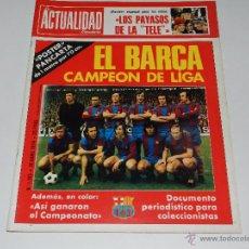 Coleccionismo deportivo: (M) REVISTA LA ACTULIDAD - EL BARÇA CAMPEON DE LIGA 1974, CRUYFF , N. 1163 , 18 ABRIL 1974. Lote 53956056
