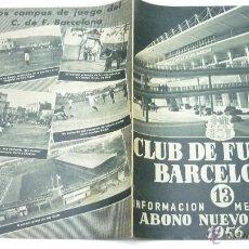 Coleccionismo deportivo: CLUB DE FUTBOL BARCELONA. BOLETÍN INFORMATIVO FEBRERO 1956. ABONO NUEVO CAMPO (CAMP NOU). Lote 54030562