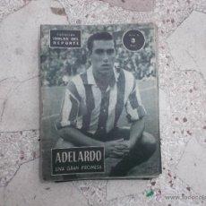 Coleccionismo deportivo: COLECCION IDOLOS DEL DEPORTE Nº 91,ADELARDO, UNA GRAN PROMESA. Lote 54091268
