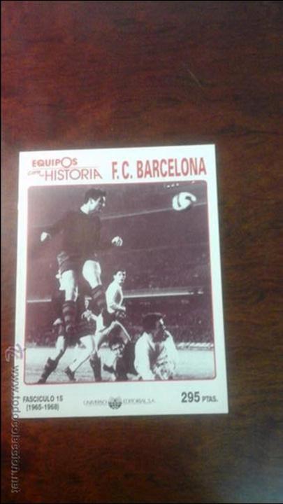 Coleccionismo deportivo: 13 FASCICULOS EQUIPOS CON HISTORIA F.C BARCELONA. - Foto 4 - 54306813