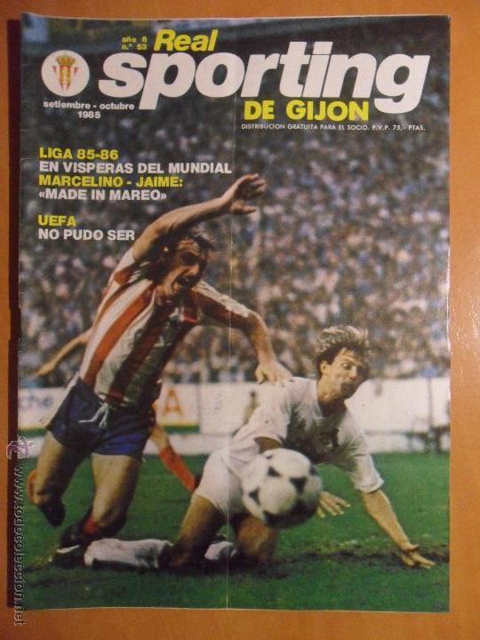 REAL SPORTING DE GIJON. AÑO 6. Nº 53. SETIEMBRE - OCTUBRE 1985. REVISTA CON FOTOGRAFIAS. (Coleccionismo Deportivo - Revistas y Periódicos - otros Fútbol)