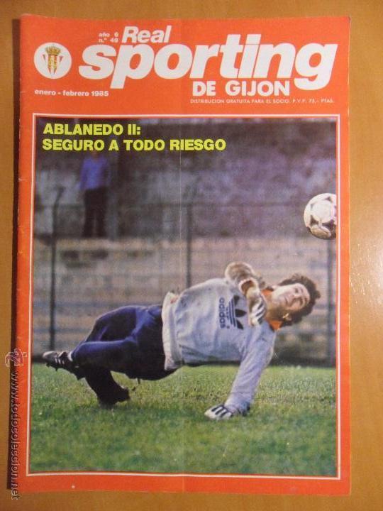 REAL SPORTING DE GIJON. AÑO 6. Nº 49. ENERO - FEBRERO 1985. REVISTA CON FOTOGRAFIAS. (Coleccionismo Deportivo - Revistas y Periódicos - otros Fútbol)