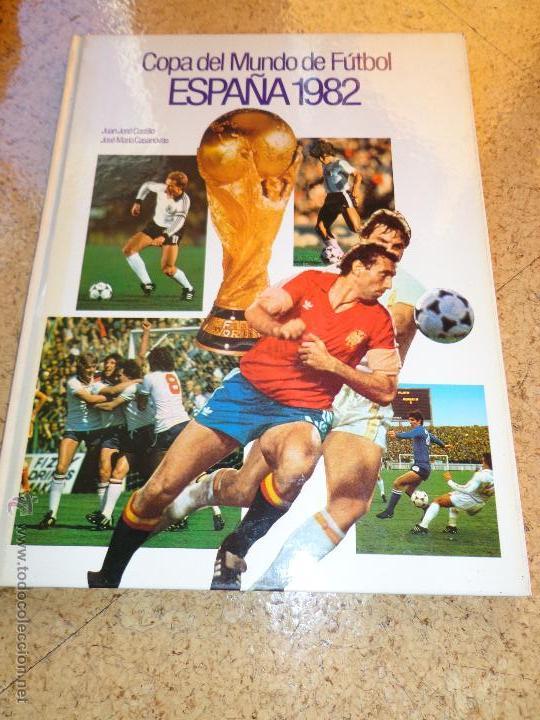 LIBRO COPA DEL MUNDO FUTBOL 1982 (Coleccionismo Deportivo - Revistas y Periódicos - otros Fútbol)
