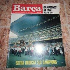 Coleccionismo deportivo - REVISTA BARÇA Nº 965, 15 DE MAYO DE 1974.EXTRA CAMPEONES DE LIGA 1973-1974. FOTOS ADICIONALES - 54504968