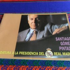 Coleccionismo deportivo: PROGRAMA ELECTORAL Y LLAVERO CANDIDATURA PRESIDENCIA REAL MADRID SANTIAGO GÓMEZ PINTADO. 24 PGNS MBE. Lote 54621839
