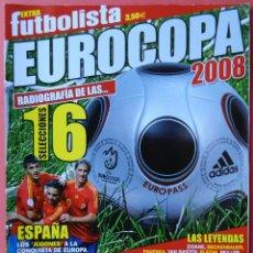 Coleccionismo deportivo: REVISTA FUTBOLISTA GUIA EURO 2008 EXTRA ESPECIAL EUROCOPA AUSTRIA SUIZA 2008 SELECCION ESPAÑOLA UEFA. Lote 54781481