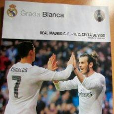 Coleccionismo deportivo: REAL MADRID - CELTA VIGO GRADA BLANCA 5/3/2016. Lote 54866673