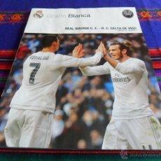 Coleccionismo deportivo: GRADA BLANCA REAL MADRID CELTA VIGO. JORNADA 28. 5-3-16. PÓSTER LUCAS VÁZQUEZ. MBE.. Lote 54874950